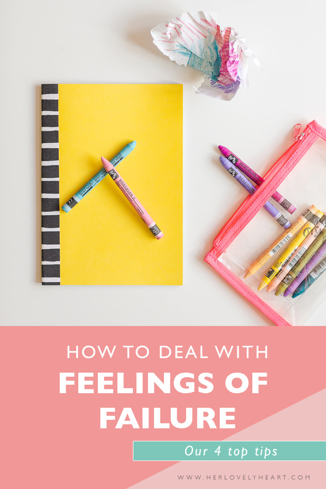 How to deal with feelings of failure. Click through to read.