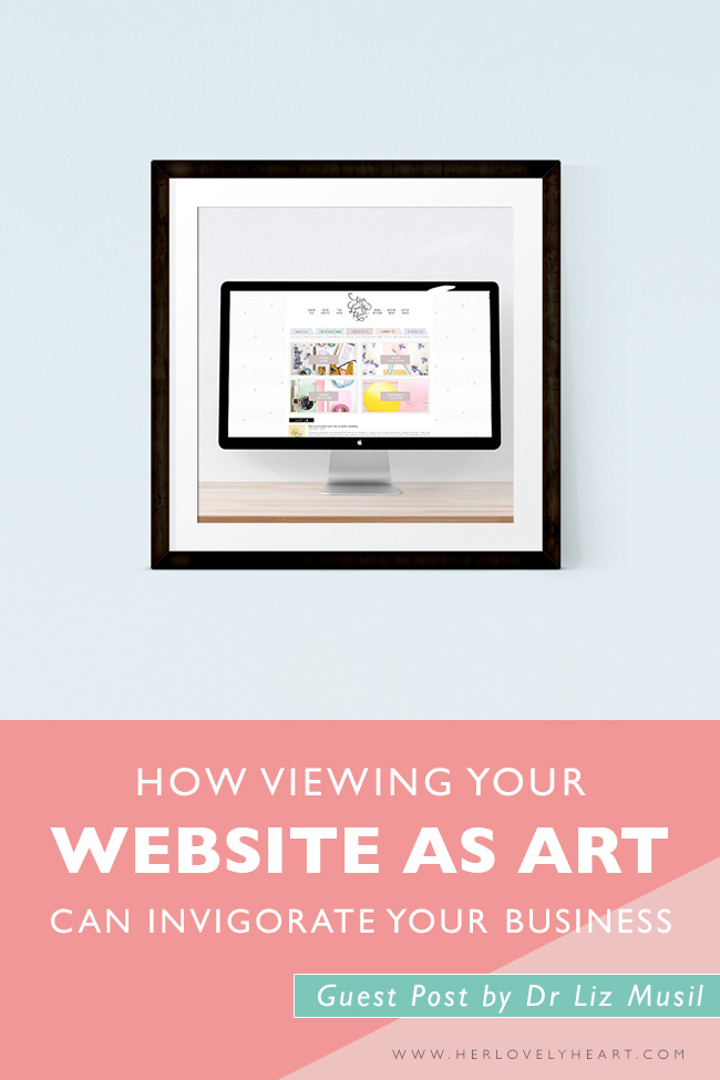 How viewing your website as art can invigorate your business. Click through to read a guest post by Dr Liz Musil.