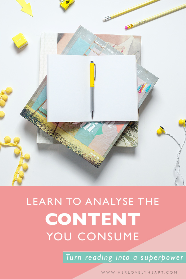 Learn to analyse the content you consume. Click through to read how to turn reading into a superpower!
