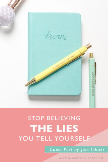 Stop believing the lies you tell yourself: a guest post about conquering your fears!