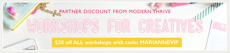 Take $30 off ALL Modern Thrive workshops with the code: MarianneVIP