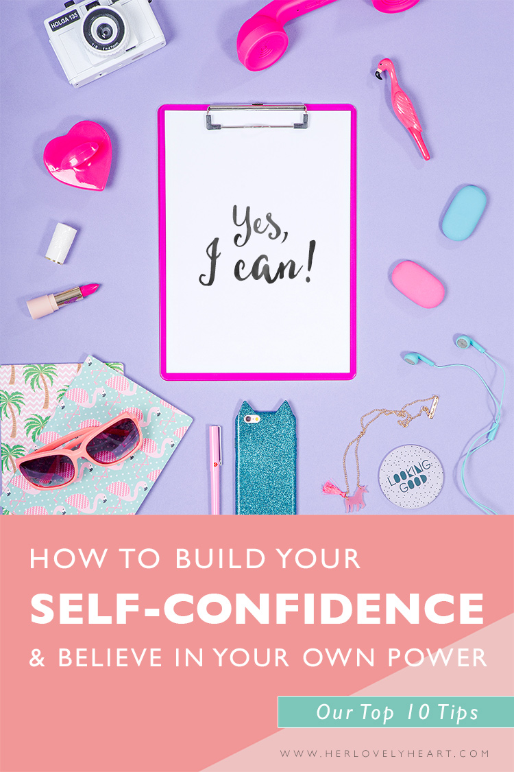 How to build your self-confidence: read our top 10 tips!