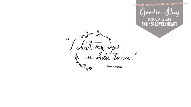 Free wallpaper of Paul Gauguin quote hand lettered for Her Lovely Heart by Jorica Glen.