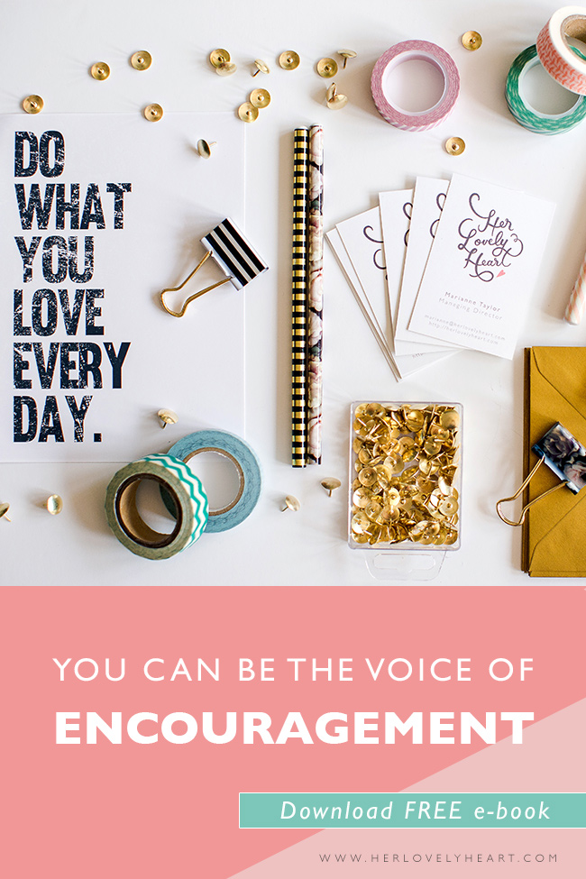 You can be the voice of encouragement (+free e-book).