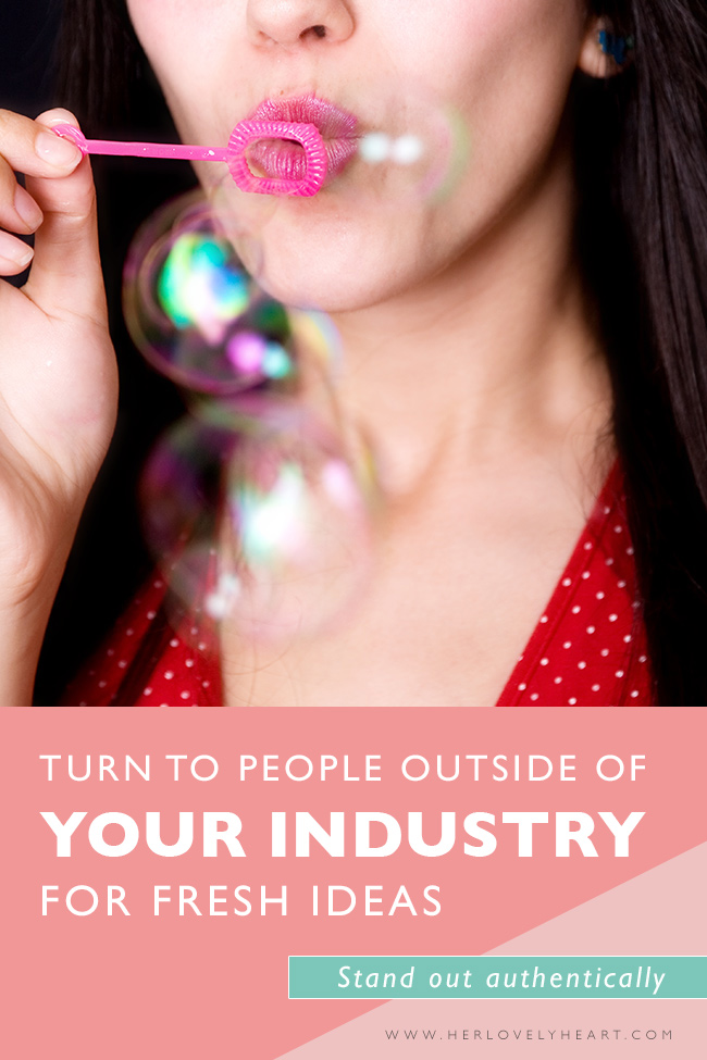 Talk to people outside your industry for fresh ideas. Click through to read.