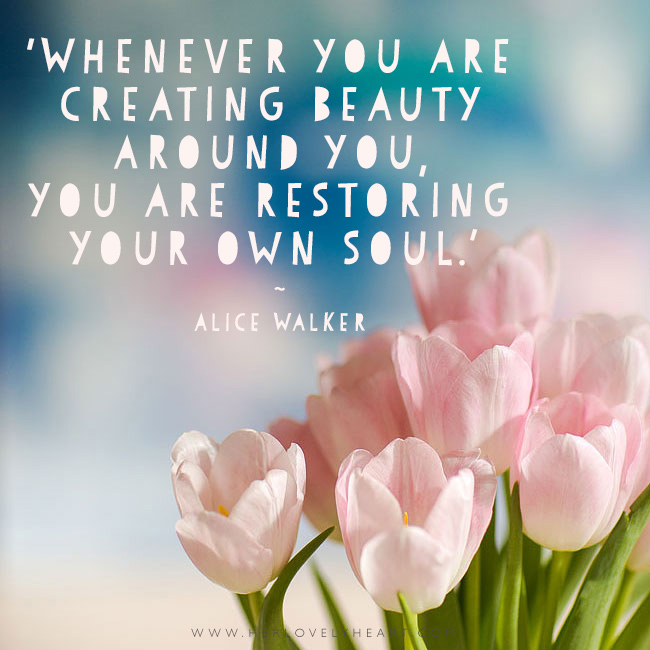 Create beauty. Latest from the Her Lovely Heart Instagram. #hlhinstaquotes