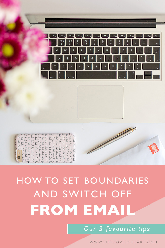 How to set boundaries and switch off from email. Click through to read.