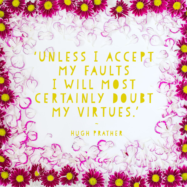 'Unless I accept my faults I will most certainly doubt my virtues.' Latest from the Her Lovely Heart Instagram. #hlhinstaquotes