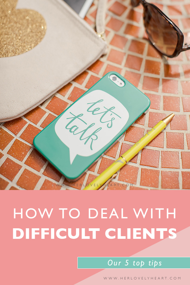 How to deal with difficult clients. Click through to read.