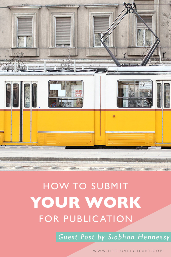 How to submit your work for publication. Click through to read this guest blog by Siobhan Hennessy.