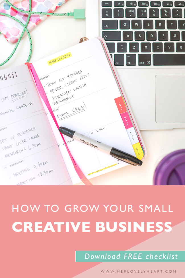 How to grow your small creative business. Click through to read & download a free checklist!