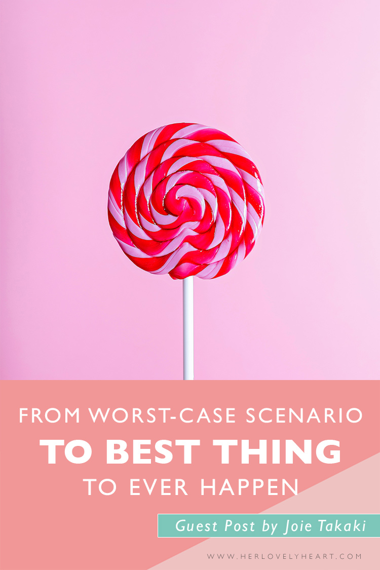 The worst-case scenario might be the best thing to ever happen to you. Click to read!